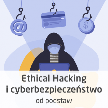 Ethical Hacking and cybersecurity from scratch course - ON-LINE