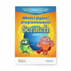 Młodzi giganci programowania. Scratch. Wydanie II